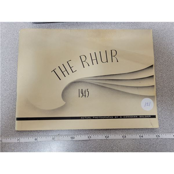 """1945 """"The Rhur"""" Actual photos by a Canadian soldier booklet"""