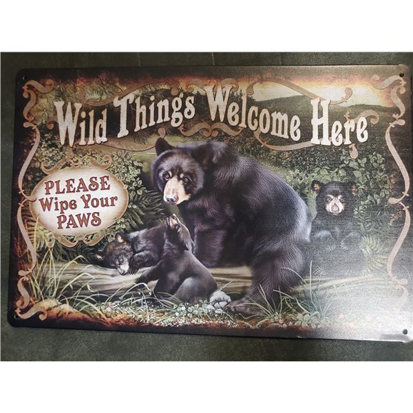 Wild Things Welcome Here tin sign