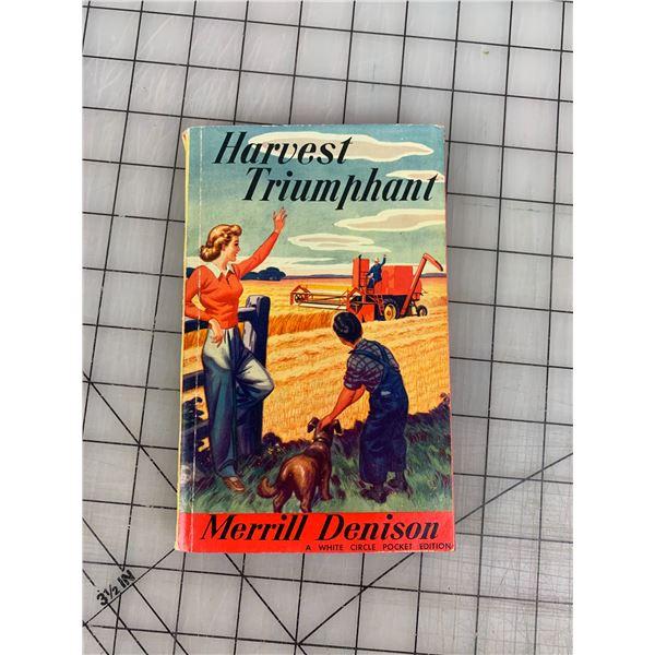 1949 HARVEST TRIUMPH 100 YEAR STORY OF MASSEY-HARRIS BOOK