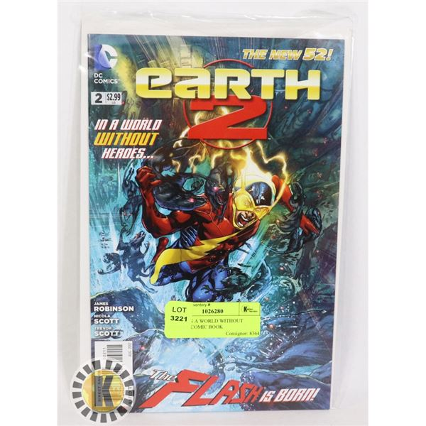 EARTH IN A WORLD WITHOUT HEROES COMIC BOOK