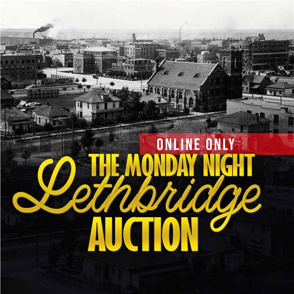 CHECK OUT ALL THE LETHBRIDGE AND EDMONTON AUCTIONS