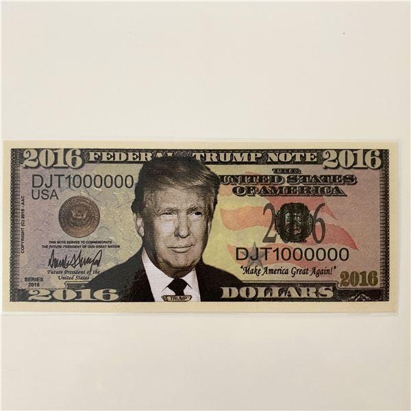 Donald Trump 2016 Federal Trump Note Novelty Bill