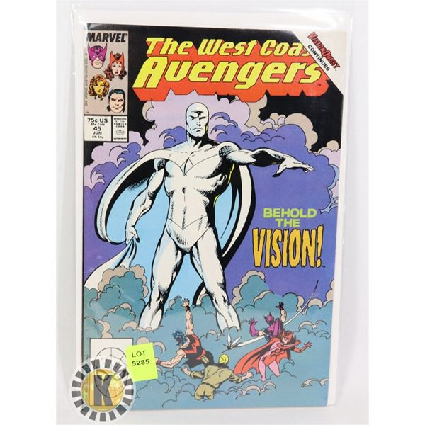 """THE WEST COAST AVENGERS """"BEHOLD THE VISION!"""""""