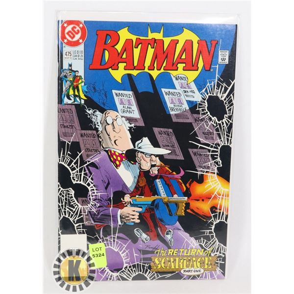 "DC COMICS BATMAN ""THE RETURN OF SCARFACE"" #475"