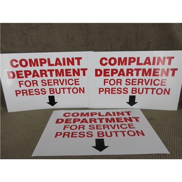 3 - Complaint Dept for Service Press Button Signs Only