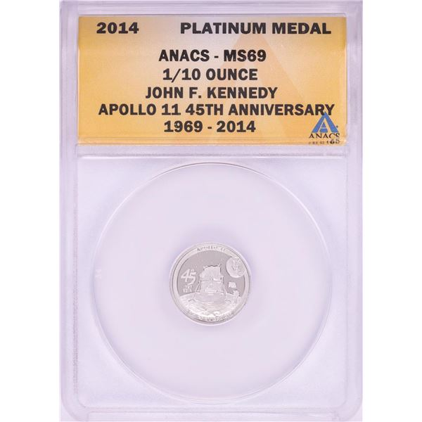 2014 Proof 1/10 oz Platinum JFK Apollo 11 Anniversary Medal ANACS MS69