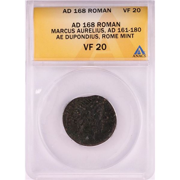 168 AD Ancient Roman Marcus Aurelius Dupondius Rome Mint Coin ANACS VF20