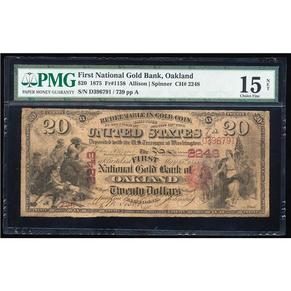 1875 $20 First National Gold Bank Oakland, CA CH# 2248 National Note PMG Ch. Fine 15 Net