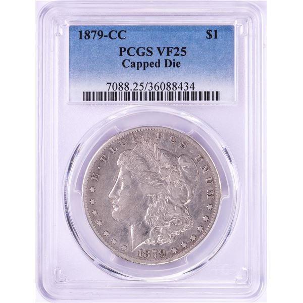1879-CC Capped Die $1 Morgan Silver Dollar Coin PCGS VF25