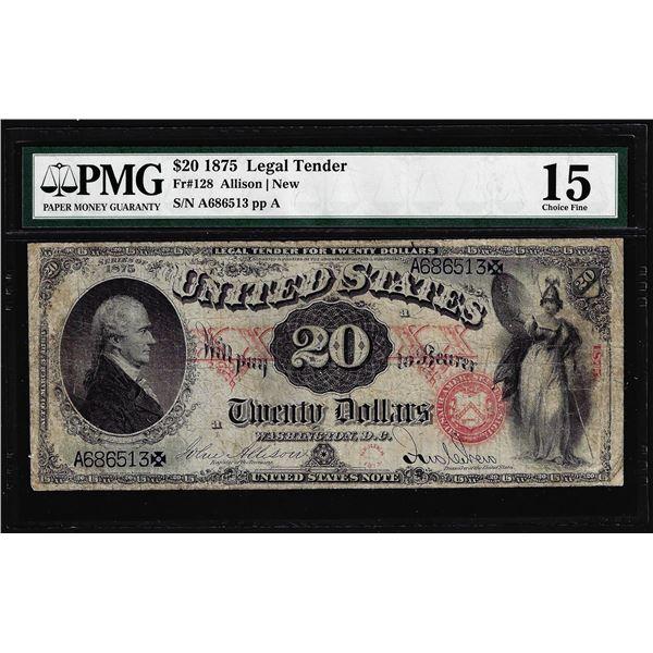 1875 $20 Legal Tender Note Fr.128 PMG Choice Fine 15