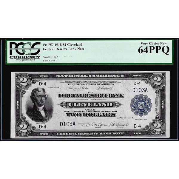 1918 $2 Battleship Federal Reserve Bank Note Cleveland Fr.757 PCGS Choice New 64PPQ