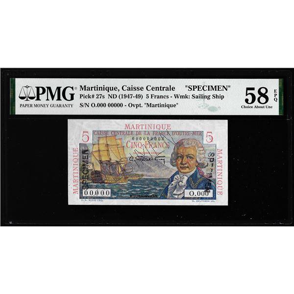 1947-1949 Martinique Caisse Centrale 5 Francs Note Pick# 27s PMG Choice About UNC 58EPQ
