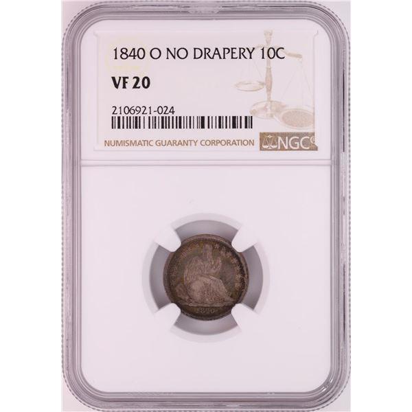 1840-O No Drapery Seated Liberty Dime Coin NGC VF20