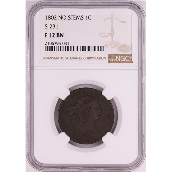 1802 No Stems S-231 Draped Bust Large Cent Coin NGC F12 BN
