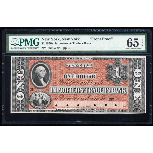 1850's $1 Importers & Traders Bank Front Proof Note PMG Gem Uncirculated 65EPQ