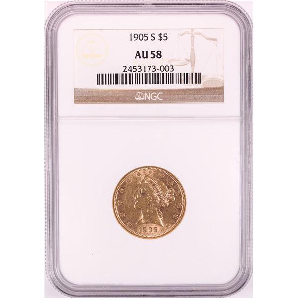 1905-S $5 Liberty Head Half Eagle Gold Coin NGC AU58