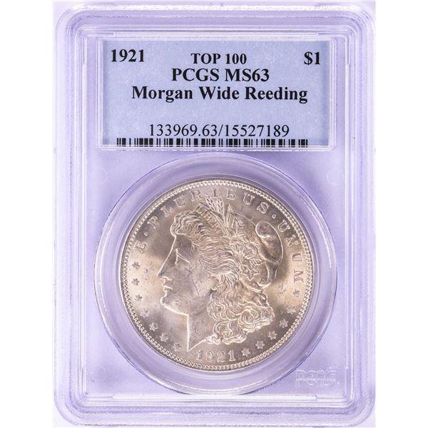 1921 $1 Morgan Silver Dollar Coin PCGS MS63 Wide Reeding Top 100