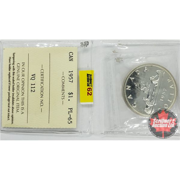 Canada Silver Dollar 1957 (ICCS Cert: PL-65)