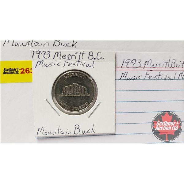 Tokens/Medallions (3): 1993 Merritt British Columbia Music Festival Mountain Buck; Naval Assembly Ce