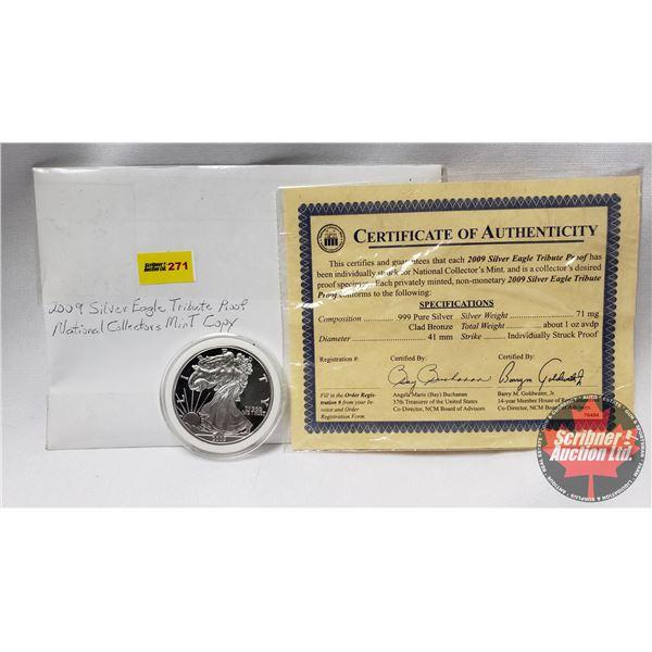 2009 Silver Eagle Tribute Proof National Collectors Mint Copy w/COA (.999 Pure Silver)