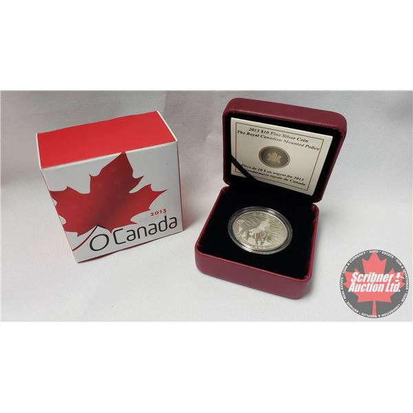 RCM 2013 Fine Silver $10 Coin : The Royal Canadian Mounted Police (99.99%) (COA 38594/40000)
