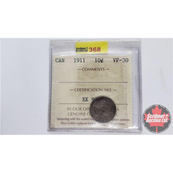 Canada Ten Cent 1911 (ICCS Cert VF-30)