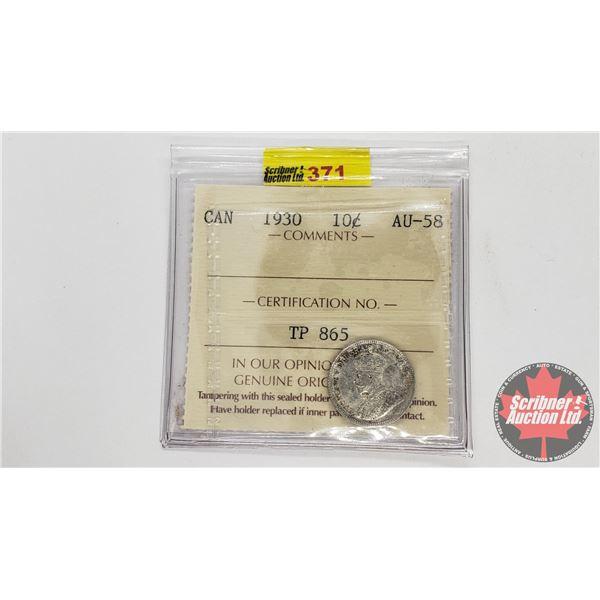 Canada Ten Cent 1930 (ICCS Cert AU-58)