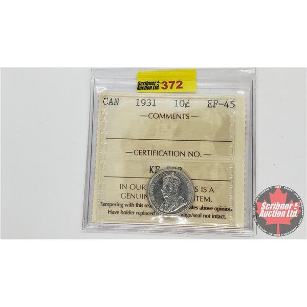 Canada Ten Cent 1931 (ICCS Cert EF-45)
