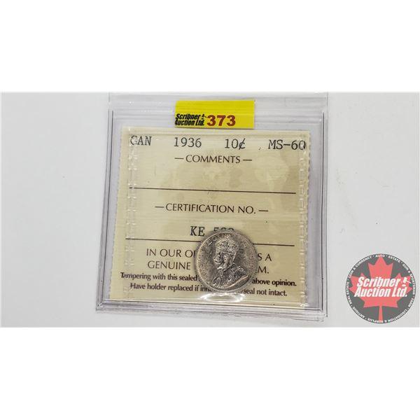 Canada Ten Cent 1936 (ICCS Cert MS-60)