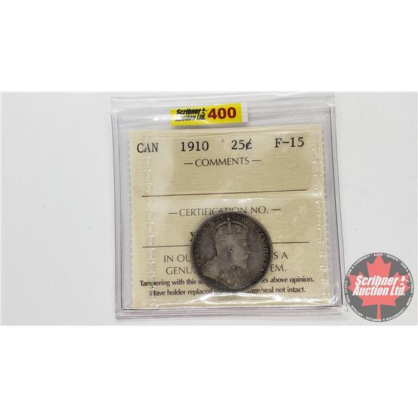 Canada Twenty Five Cent 1910 (ICCS Cert F-15)