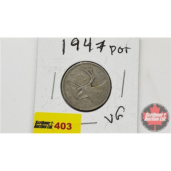 Canada Twenty Five Cent 1947 Dot
