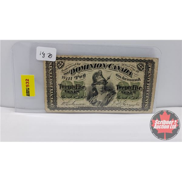"""Dominion of Canada Twenty Five Cent """"Shinplaster"""" 1870 (See Pics for Signatures/Serial Numbers)"""