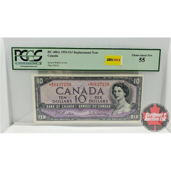 Canada $10 Bill 1954* Replacement (S/N#*BD0137159 Beattie/Rasminsky) (PCCS Cert : Choice About New 5