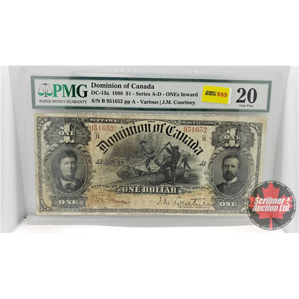 Dominion of Canada $1 Bill 1898 (S/N#951652) (PMG Cert : Very Fine 20) (See Pics for Signatures/Seri