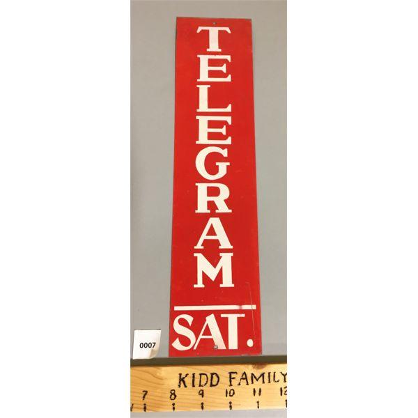 TELEGRAM SATURDAY TIN SIGN