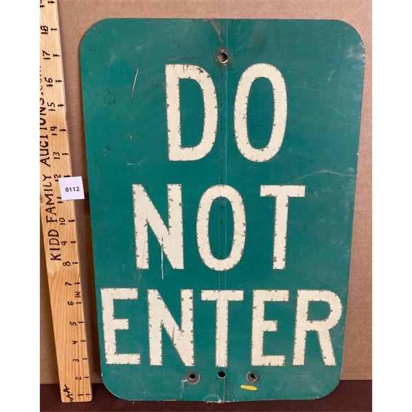 DO NOT ENTER METAL SIGN