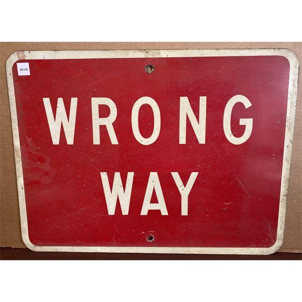 WRONG WAY METAL SIGN