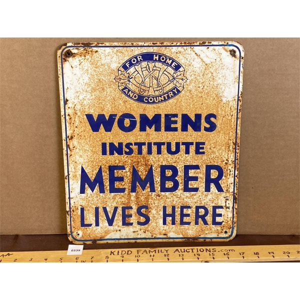 """WOMENS INSTITUTE MEMBER DST SIGN - 12"""" X 14"""""""