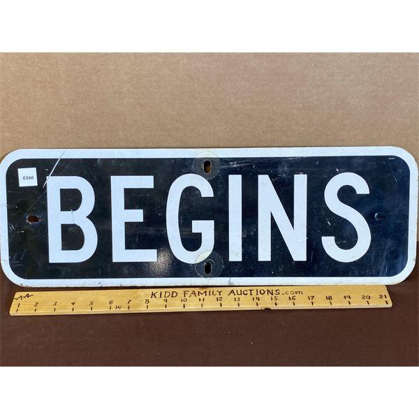 "'BEGINS' ROAD SIGN - 8"" X 23"""