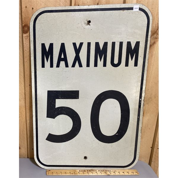 VINTAGE ROAD SIGN - MAXIMUM 50