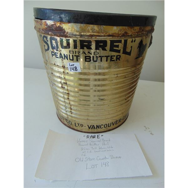 RARE SQUIRREL BRAND  PEANUT BUTTER OLD GENERAL STORE COUNTER DISPLAY PAIL WITH LID