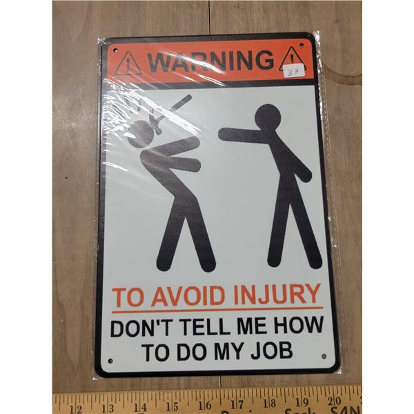 Tin sign - Avoid Injury