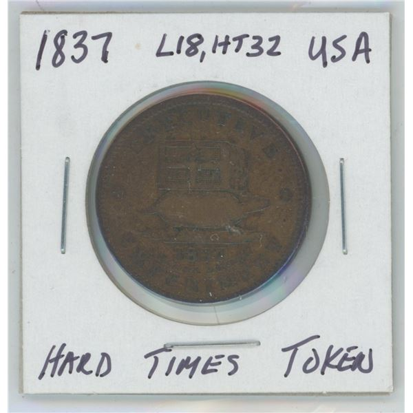 1837 USA Hard Times Token - Executive Experiment