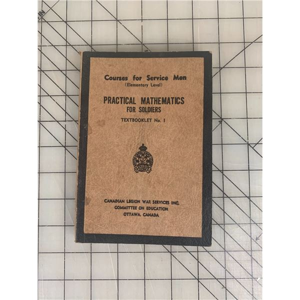 1942 PRACTICAL MATHEMATICS FOR SOLDIERS BOOK