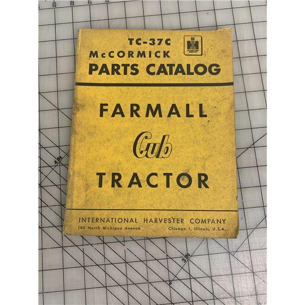 INTERNATIONAL HARVESTER MCCORMICK FARMALL CUB TRACTOR PARTS CATALOG