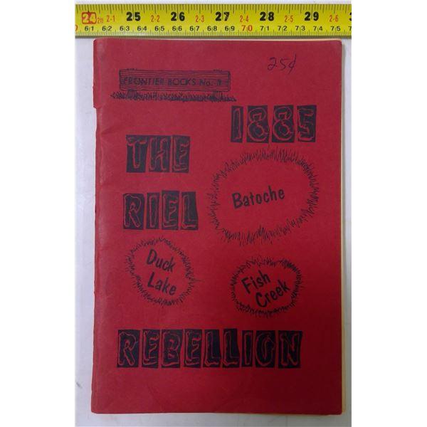 """The 1885 Riel Rebellion"" Booklet, 1955"