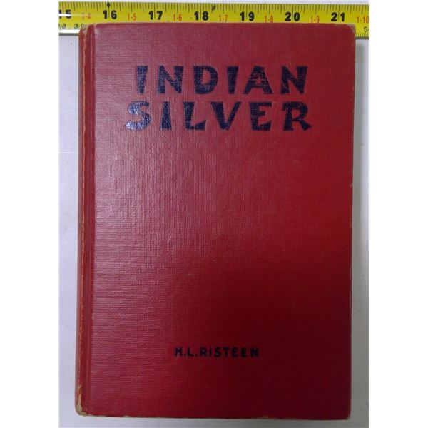 """""""Indian Silver"""" by H.L. Reisteen, 1948"""