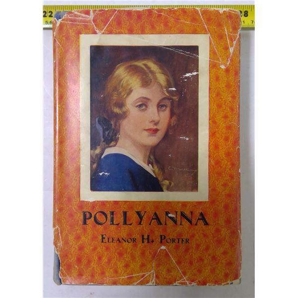 """""""Pollyanna"""" by Elanor H. Porter, 1934 Edition"""