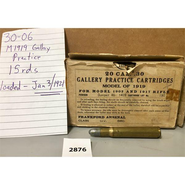 AMMO: 15X 30-06 SPRG GALLERY PRACTICE M1919 MG