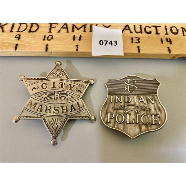 LOT OF 2 - 6 POINT CITY MARSHAL BADGE & US INDIAN POLICE SHIELD